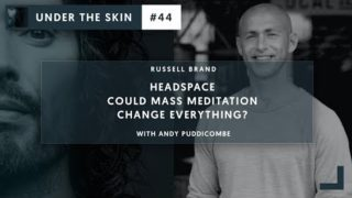 Could Mass Meditation Change Everything? | Under The Skin #44 with Russell Brand