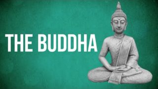 EASTERN PHILOSOPHY – The Buddha