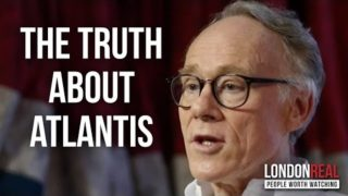 THE TRUTH ABOUT ATLANTIS – Graham Hancock on London Real
