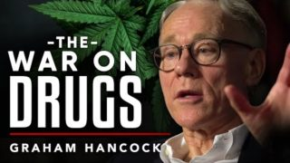 THE TRUTH ABOUT THE WAR ON DRUGS – Graham Hancock | London Real