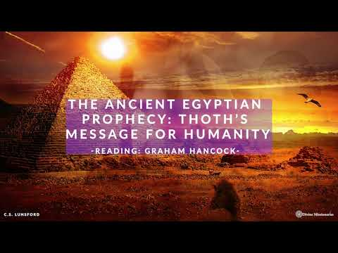 The Ancient Egyptian Prophecy | Thoth's Message for Humanity | Graham Hancock